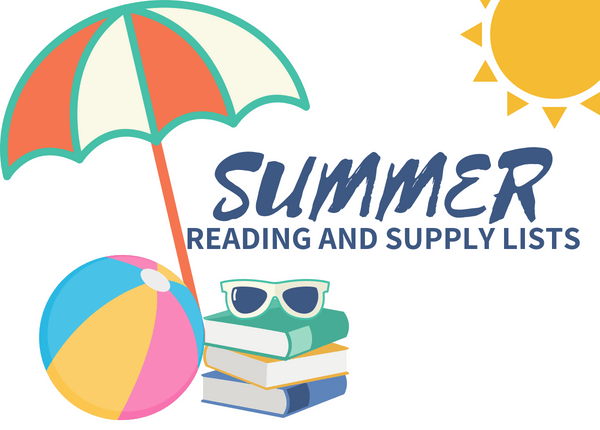Summer Reading and School Supply Lists!